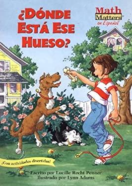 Donde Esta Ese Hueso? 9781575651569