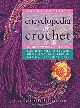 Donna Kooler's Encyclopedia of Crochet (Leisure Arts #15906) 9781574862829