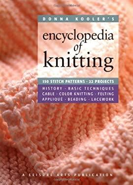 Donna Kooler's Encyclopedia of Knitting (Leisure Arts #15914) 9781574862836