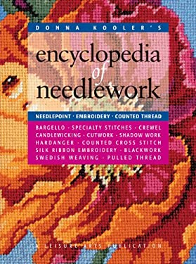 Donna Kooler's Encyclopedia of Needlework (Leisure Arts #15861) 9781574861846