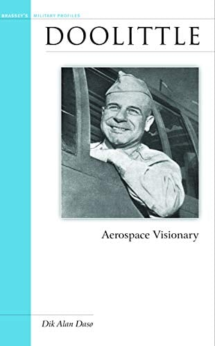 Doolittle: Aerospace Visionary 9781574886696