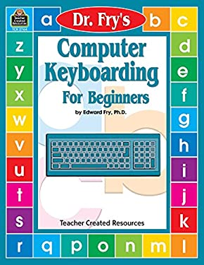 Dr. Fry's Computer Keyboarding for Beginners