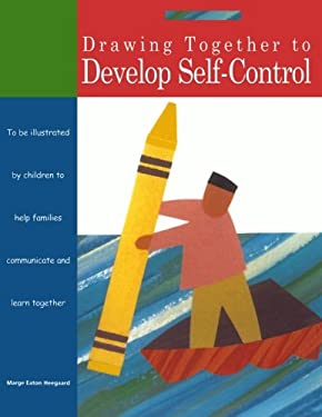 Drawing Together to Develop Self-Control 9781577491019