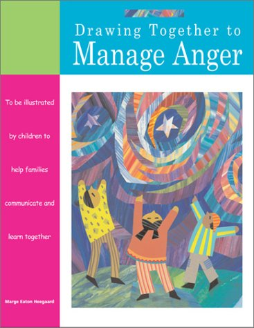 Drawing Together to Manage Anger 9781577491378