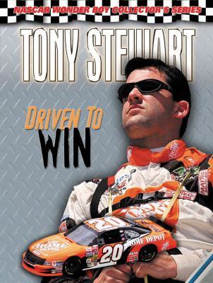 Tony Stewart: Driven to Win 9781572435247