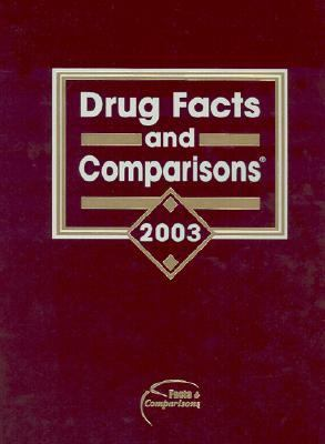 Drug Facts and Comparisons 2003: Published by Facts and Comparisons [With CDROM] 9781574391350