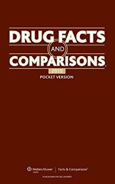 Drug Facts and Comparisons: Pocket Version 2010 9781574393071