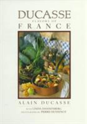 Ducasse Flavors of France 9781579651077