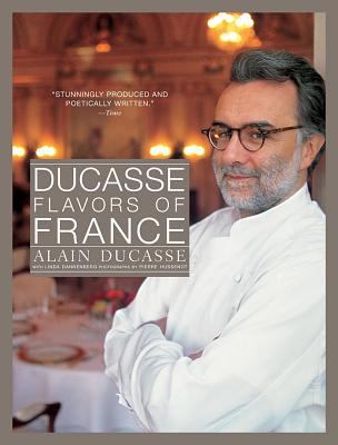 Ducasse Flavors of France 9781579653194