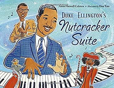 Duke Ellington's Nutcracker Suite [With CD (Audio)] 9781570917004