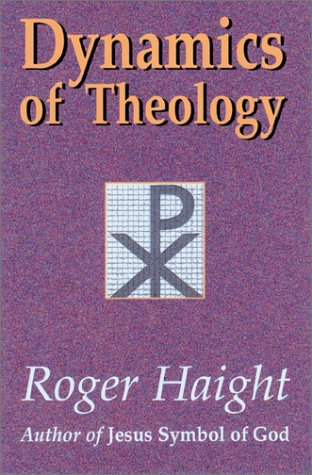 Dynamics of Theology 9781570753879