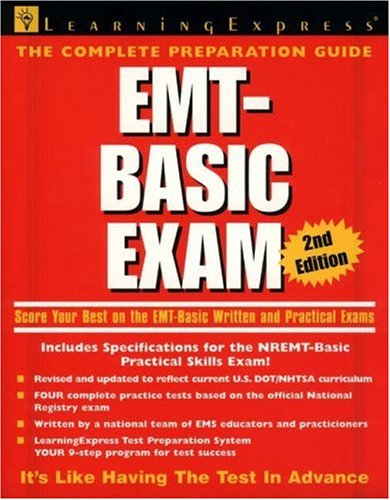 EMT-Basic Exam: Score Your Best on the EMT-Basic Certification Test, 2nd Edition 9781576853542