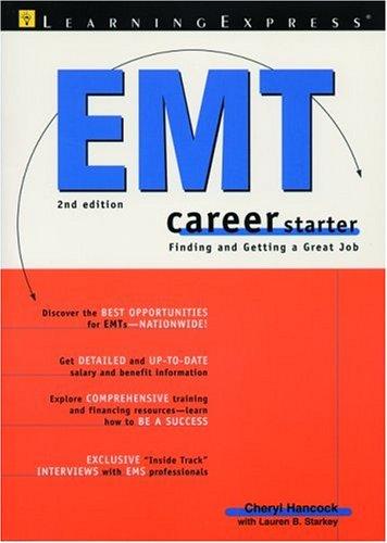 EMT Career Starter, 2nd Edition 9781576853665