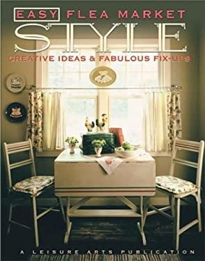 Easy Flea Market Style 9781574862768