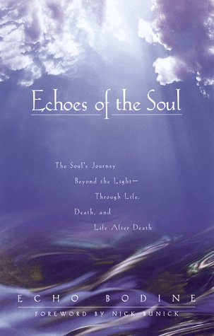 Echoes of the Soul 9781577310761