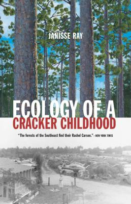 Ecology of a Cracker Childhood 9781571312471
