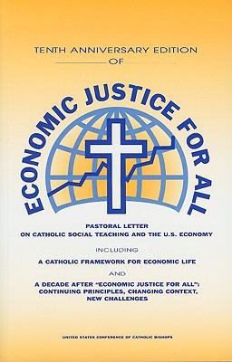 Economic Justice for All: Pastoral Letter on Catholic Social Teaching and the U.S. Economy 9781574551358