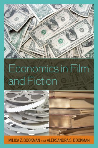 Economics in Film and Fiction 9781578869626