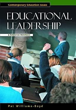 Educational Leadership: A Reference Handbook 9781576073537