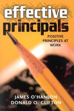 Effective Principals: Positive Principles at Work 9781578861323