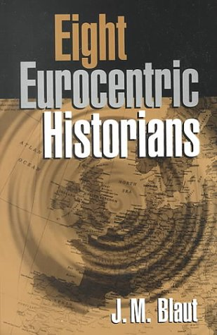 Eight Eurocentric Historians 9781572305915