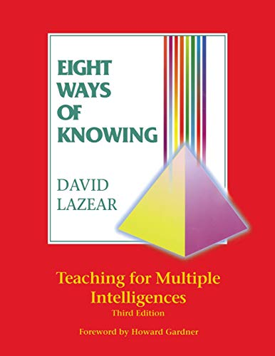 Eight Ways of Knowing: Teaching for Multiple Intelligences 9781575171180