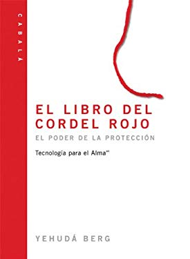 El Libro del Hilo Rojo: The Red String Book, Spanish-Language Edition 9781571893536