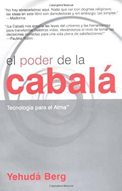 El Poder de La Kabbalah: The Power of Kabbalah, Spanish-Language Edition = The Power of Kabbalah 9781571892454