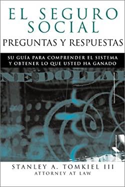 El Seguro Social-Preguntas y Respuestas: Social Security Q&A--Spanish Edition 9781572483507