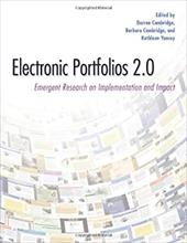 Electronic Portfolios 2.0: Emergent Research on Implementaton and Impact