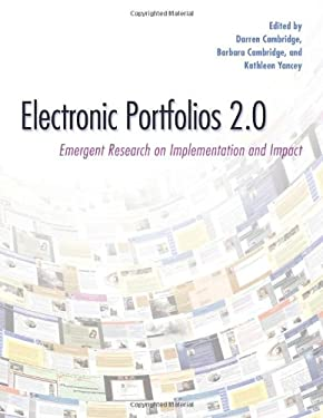 Electronic Portfolios 2.0: Emergent Research on Implementaton and Impact 9781579223212