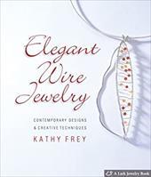 Elegant Wire Jewelry: Contemporary Designs & Creative Techniques 7134972
