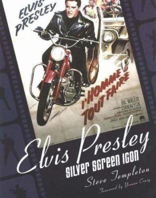 Elvis Presley: Silver Screen Icon: A Collection of Movie Posters 9781570722325