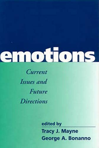 Emotions: Current Issues and Future Directions 9781572306226