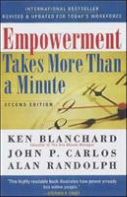 Empowerment Takes More Than a Minute 9781576751534
