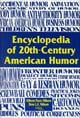 Encyclopedia of 20th-Century American Humor  by Don L. Nilsen, 9781573562188