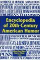 Encyclopedia of 20th-Century American Humor  by Don L. Nilsen, 9781573562188