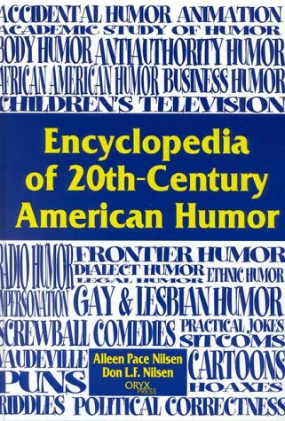 Encyclopedia of 20th-Century American Humor 9781573562188