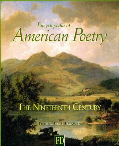 Encyclopedia of American Poetry: The Nineteenth Century