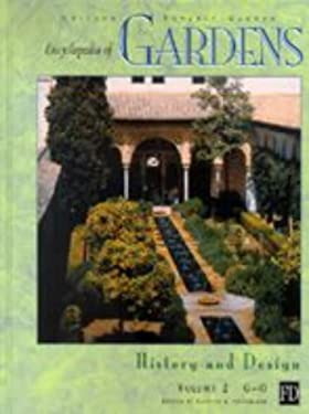 Encyclopedia of Gardens: History and Design 9781579581732