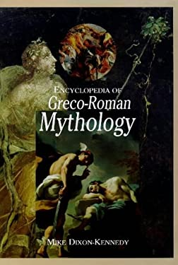 Encyclopedia of Greco-Roman Mythology 9781576070949