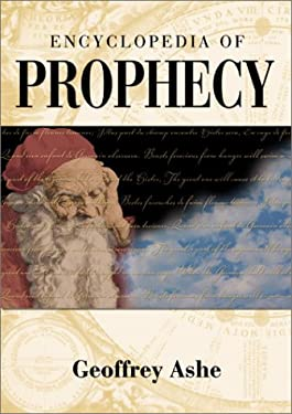 Encyclopedia of Prophecy 9781576070796