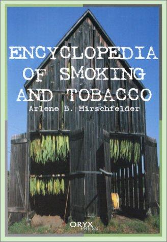 Encyclopedia of Smoking and Tobacco 9781573562027