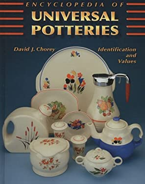 Encyclopedia of Universal Potteries: Identification and Values 9781574325911