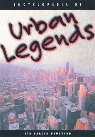 Encyclopedia of Urban Legends 9781576070765