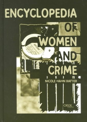 Encyclopedia of Women and Crime 9781573562140