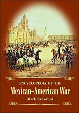 Encyclopedia of the Mexican-American War 9781576070598