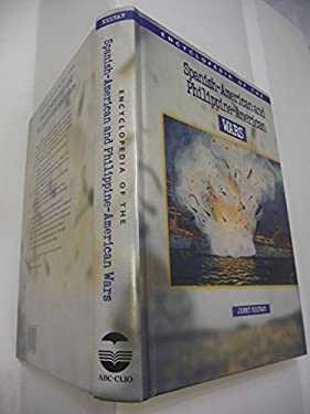 Encyclopedia of the Spanish-American & Philippine-American Wars 9781576070932