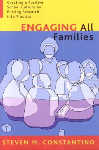 Engaging All Families: Creating a Positive School Culture by Putting Research Into Practice 9781578860623
