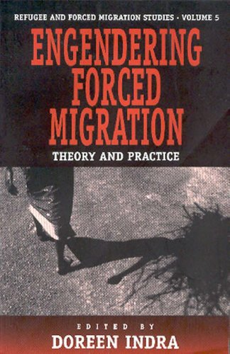 Engendering Forced Migration: Theory and Practice 9781571811349